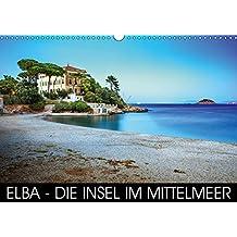 Elba - die Insel im Mittelmeer (Wandkalender 2018 DIN A3 quer): Insel Elba - die Perle im kristallklaren Wasser (Monatskalender, 14 Seiten ) (CALVENDO Orte) [Kalender] [Apr 08, 2017] Thoermer, Val