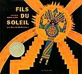 fils du soleil un conte indien pueblo