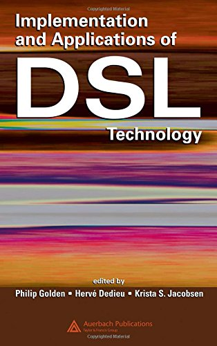 Implementation And Applications of DSL Technology -