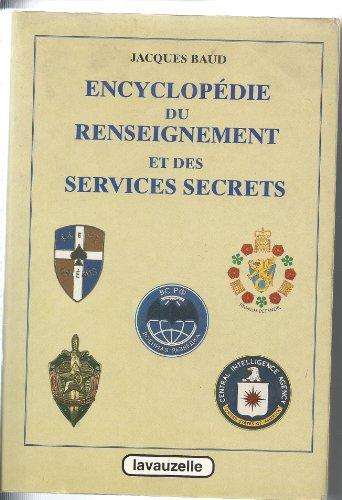 Encyclopdie du renseignement et des services secrets