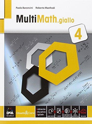 Multimath giallo. Per le Scuole superiori. Con e-book. Con espansione online: 4
