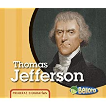 Thomas Jefferson (Primeras Biografías/ First Biographies)