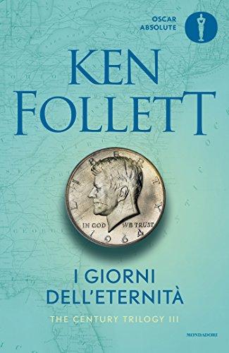 I giorni dell'eternit (The Century Trilogy (versione italiana) Vol. 3)