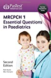 MRCPCH 1: Essential Questions in Paediatrics