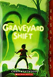 Graveyard Shift: (A Hauntings Novel)