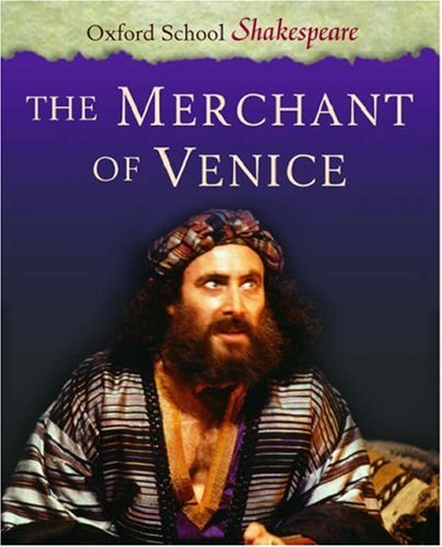 The Merchant of Venice (Oxford School Shakespeare Series)