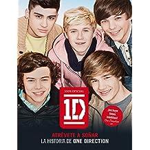One Direction. Atrévete a soñar: La historia de One Direction (Música y cine)