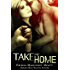 Take Me Home (The Wakefield Romance Series Book 4)
