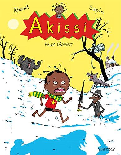 Akissi (7) : Faux départ