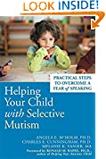 #7: Helping Your Child With Selective Mutism: Practical Steps to Overcome a Fear of Speaking