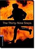 Oxford Bookworms Library: Level 4:: The Thirty-Nine Steps: 1400 Headwords (Oxford Bookworms ELT)