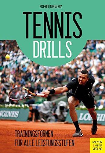 Tennisdrills: Trainingsformen für alle Leistungsstufen