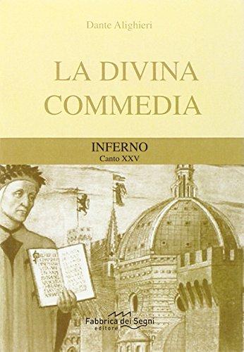 Divina Commedia. Inferno canto 25°