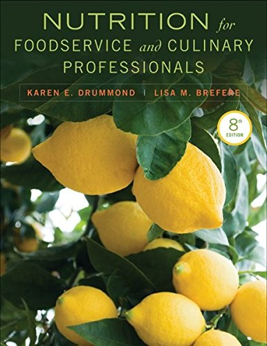 Nutrition for Foodservice and Culinary Professionals 8E