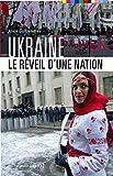 Ukraine : Le réveil d'une nation