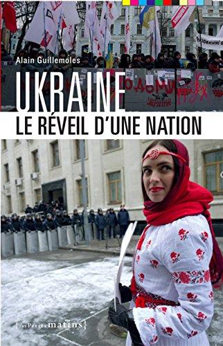 Ukraine. Le réveil d'une nation