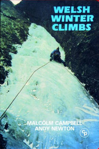 Welsh Winter Climbs (Cicerone Winter and Ski Mountaineering) por Malcolm Campbell
