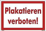 Kleberio® Warn Schild 30 x 20 cm - Plakatieren verboten - Baustellenschild stabile Aluminiumverbundplatte