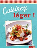 Telecharger Livres Cuisinez leger Des recettes variees pour tous les jours De delicieuses recettes pour l ete (PDF,EPUB,MOBI) gratuits en Francaise