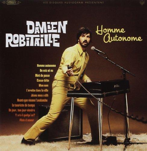 Damien Robitaille - L Homme Autonome