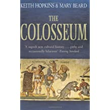 The Colosseum by Keith Hopkins (2011-04-14)