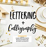 #6: Lettering & Calligraphy: Workbook to Learn Hand Lettering Brush Lettering and More (Lettering & Modern Calligraphy)