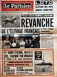 Telecharger Livres PARISIEN LIBERE LE No 10900 du 08 10 1979 PRIX DE L ARC DE TRIOMPHE A LONGCHAMP REVANCHE DE L ELEVAGE FRANCAIS THREE TROIKAS A LARGEMENT BATTU LE CHEVAL ANGLAIS TROY SAINT ETIENNE BATTU A LENS TALONNE PAR MONACO PARIS S G SANS ENTRAINEUR DEBUTS VICTORIEUX DE BEZIERS TOULOUSE OLORON ET DU PUC BASKET QUATRIEME SUCCES DU STADE EVRY VOLLEY LA FRANCE QUALIFIEE POUR LA PHASE FINALE DU CHAMPIONNAT D EUROPE 145 KM A L HEURE SUR LA SEINE (PDF,EPUB,MOBI) gratuits en Francaise