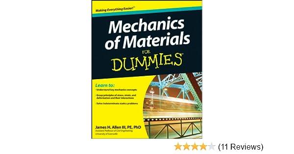 Mechanics of materials for dummies mechanics of materials for dummies ebook james h allen iii pe phd amazon kindle store fandeluxe Gallery