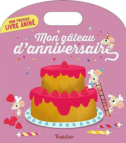 Mon gâteau d'anniversaire par Anne-Sophie Baumann