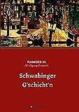 Schwabinger G'schichten - RAMSES III. (Wolfgang Kramer)