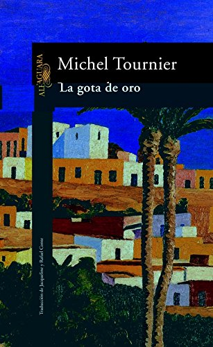 La gota de oro (LITERATURAS)