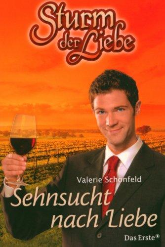 Sturm der Liebe 9: Sehnsucht nach Liebe.