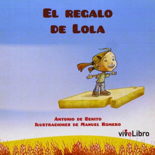 El regalo de Lola (Colección viveLibro Infantil)