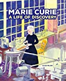 Marie Curie: A Life of Discovery (English Edition)