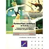 Gymnastique artistique et G.R.S. Evaluation et méthodologie