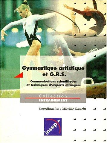 Gymnastique artistique et G.R.S. Evaluation et méthodologie par M. Ganzin