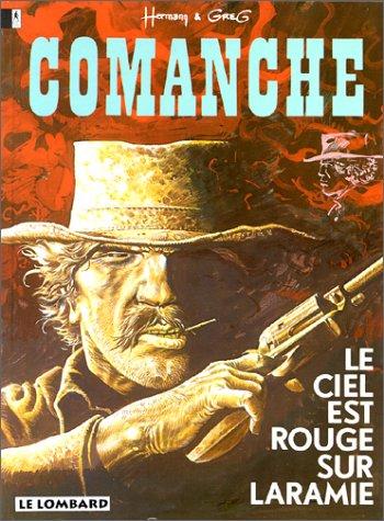 Comanche, tome 4 : Le Ciel est rouge sur Laramie