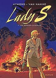 Lady S. - tome 7 - Une seconde d'éternité