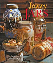Jazzy Jars: Glorious Gift Ideas