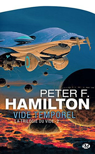 Vide temporel: La Trilogie du Vide, T2 (Science-Fiction) par Peter F. Hamilton