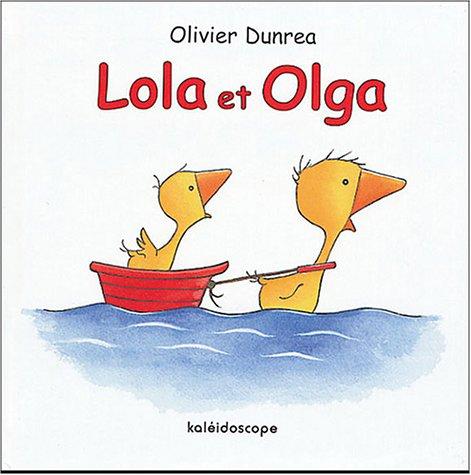 Lola et Olga par Olivier Dunrea
