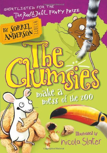 The Clumsies Make a Mess of the Zoo (The Clumsies, Book 4)