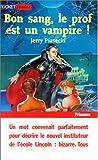 Telecharger Livres Bon sang le prof est un vampire (PDF,EPUB,MOBI) gratuits en Francaise