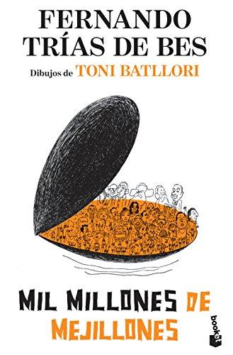 Mil millones de mejillones (Diversos) por Fernando Trias de Bes
