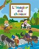 Imagier des Chevaux (Imagiers Creatifs)