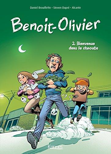 L'INCROYABLE HISTOIRE DE BENOIT OLIVIER BD T02: Bienvenue dans la chnoute