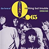 Songtexte von Q65 - The Best Of Q65: Nothing But Trouble 1966-68