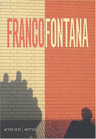 Franco Fontana par Giovanna Calvenzi