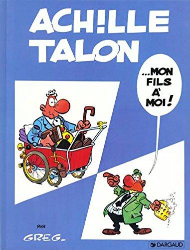 Achille Talon, tome 4 : Mon fils à moi !
