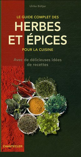Le guide complet des herbes et épices pour la cuisine